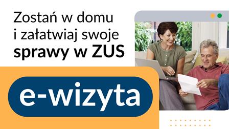 grafika o e-wizycie, kobieta z komuterem, obok mężczyzna z kartką, hasło zostań w domu i załtawiaj swoje sprawy w ZUS